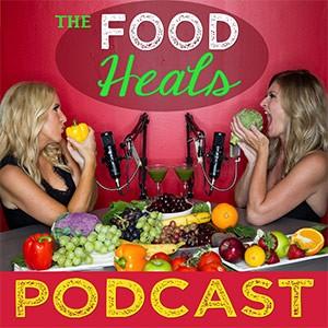 Food Heals Podcast